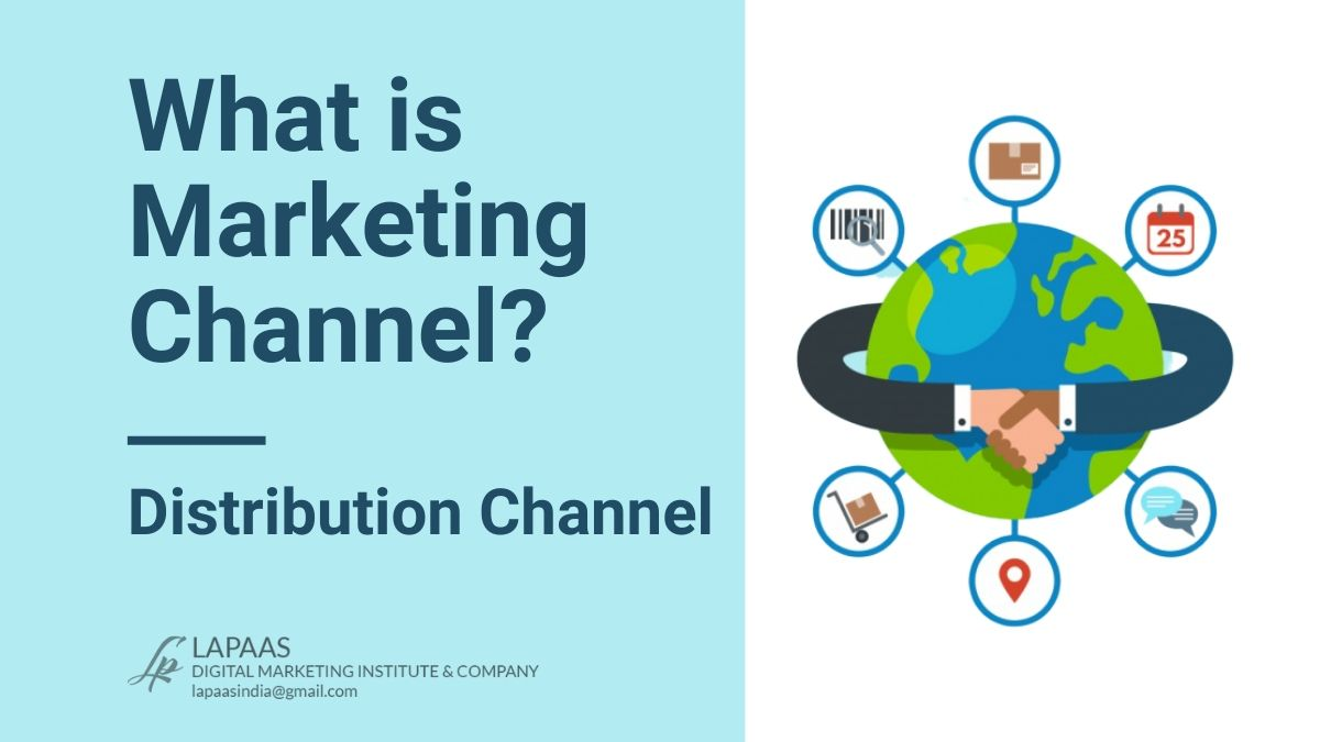 What is Marketing Channel? Distribution Channel Guide