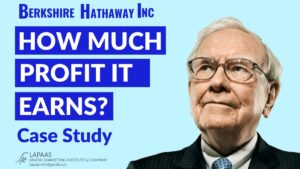 How much Berkshire Hathaway Earns | Berkshire Hathaway Case Study