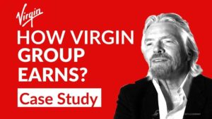 How Virgin Group Started |  Virgin Group Case Study