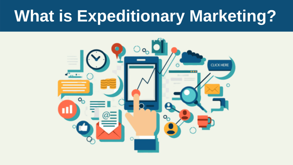 What is Expeditionary Marketing? Complete Guide
