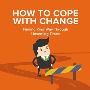 How We Can Deal Coping With Change